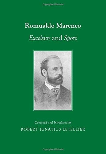 Romualdo Marenco: Excelsior and Sport Azione Coreografica, Storica, Allegorica, Fantastica di Luigi Manzotti por Robert Ignatius Letellier