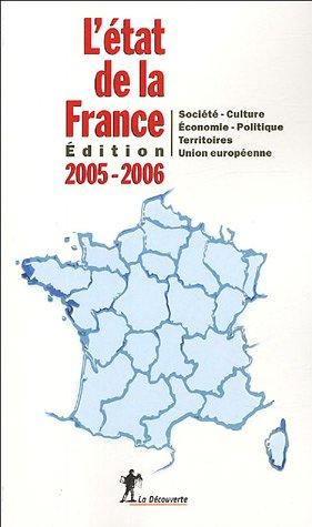 L'état de la France : Un panorama unique et complet de la France