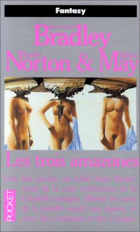 14 Amazonen (La romance de Ténébreuse, Tome 14 : Les Trois amazones (Science Fiction))