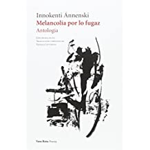 Melancolía por lo fugaz: Antología: 98 (Poesía)