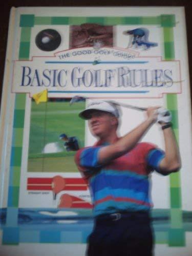 Basic Golf Rules (Good Golf Guide S.)