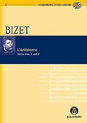 L'arlèsienne Suite Nr. 1 Und 2: Orchester. Studienpartitur + Cd.: Eulenburg Suite 1 & 2 (Eulenburg Audio+score, Band 5)