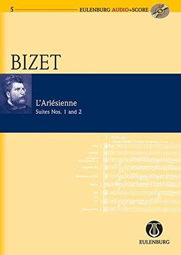L'Arlesienne: Eulenburg Suite 1 and 2 (Eulenburg Audio+Score Series)