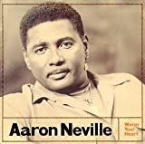Songtexte von Aaron Neville - Warm Your Heart