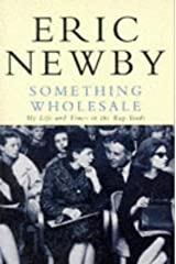 Something Wholesale: My Life and Times in the Rag Trade (Picador Books) Paperback