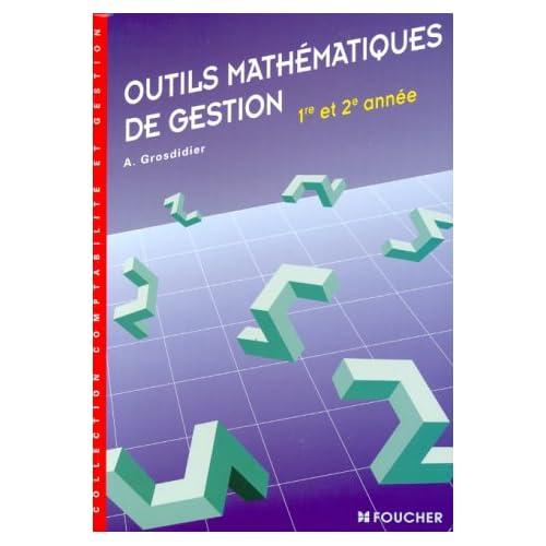 Outils mathématiques de gestion : BTS 1ère, 2nde année