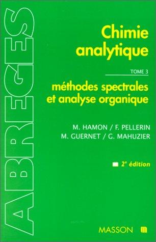 Chimie analytique, tome 3 : Méthodes spectrales et analyse organique, 2e édition