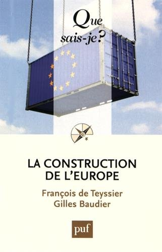 La construction de l'Europe par François de Teyssier