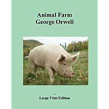 Animal Farm - Large Print Edition