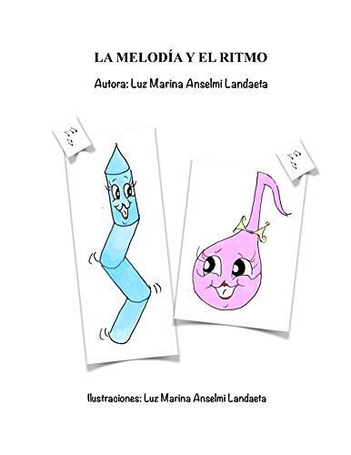 ENCANTOS CONTADOS: LA MELODÍA Y EL RITMO (CUENTOS CONTADOS nº 4) por ANSELMI LANDAETA LUZ MARINA