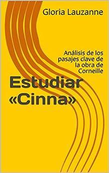 Estudiar «cinna»: Análisis De Los Pasajes Clave De La Obra De Corneille por Gloria Lauzanne epub