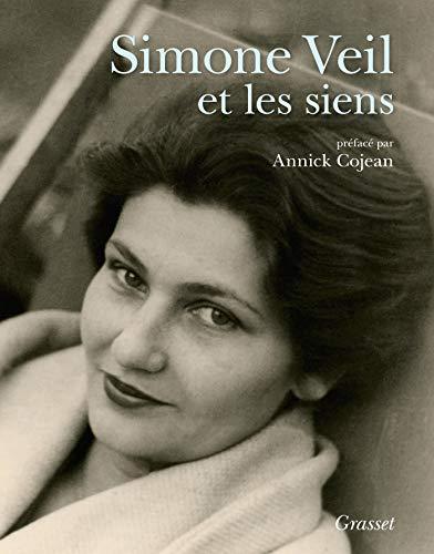 Simone Veil et les siens: Album- préface d'Annick Cojean