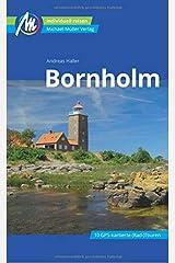 Bornholm Reiseführer Michael Müller Verlag: Individuell reisen mit vielen praktischen Tipps. Taschenbuch