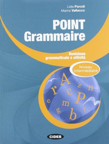 Point Grammaire - Niveau intermdiaire