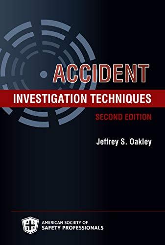 Accident Investigation Techniques, Second Edition (English Edition)