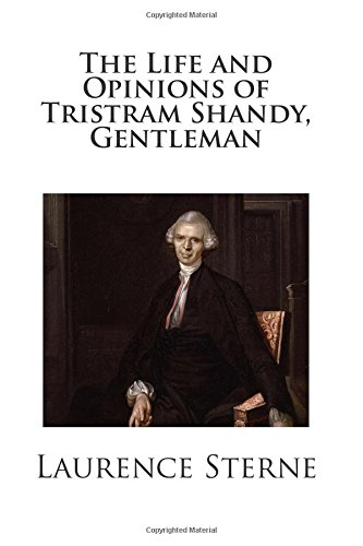 The Life and Opinions of Tristram Shandy, Gentleman por Laurence Sterne