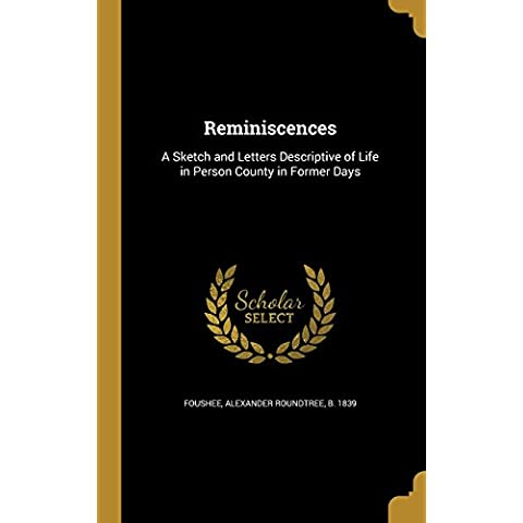 REMINISCENCES