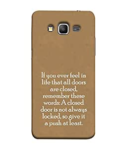 PrintVisa Designer Back Case Cover for Samsung Galaxy Core Prime :: Samsung Galaxy Core Prime G360 :: Samsung Galaxy Core Prime Value Edition G361 :: Samsung Galaxy Win 2 Duos Tv G360Bt :: Samsung Galaxy Core Prime Duos (Closed doors quotation :: Inspirational quote :: Quotation about life :: Push up quotes)