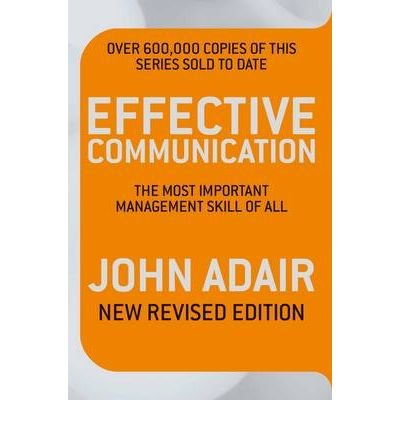 Effective Communication: The Most Important Management Skill of All (Paperback) - Common