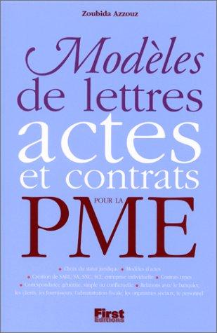 Modèles de lettres, actes et contrats pour la PME