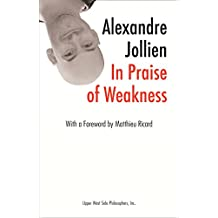 In Praise of Weakness (Subway Line Book 12) (English Edition)