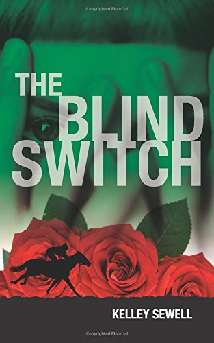 The Blind Switch por Kelley Sewell