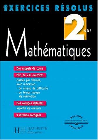 Exercices résolus : Mathématiques, 2nde