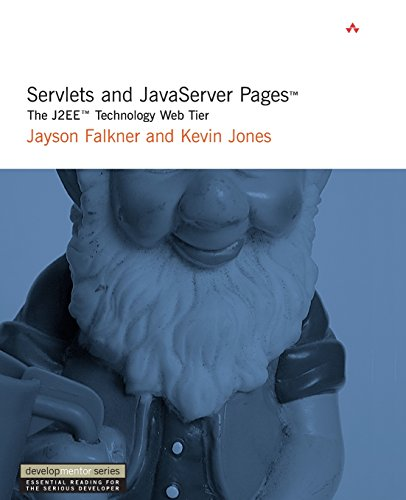 Servlets and JavaServer Pages¿: The J2ee¿ Technology Web Tier: The J2EE Web Tier (Developmentor Series)