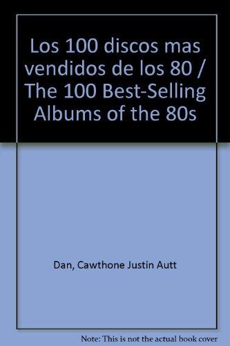 los-100-discos-mas-vendidos-de-los-80-the-100-best-selling-albums-of-the-80s