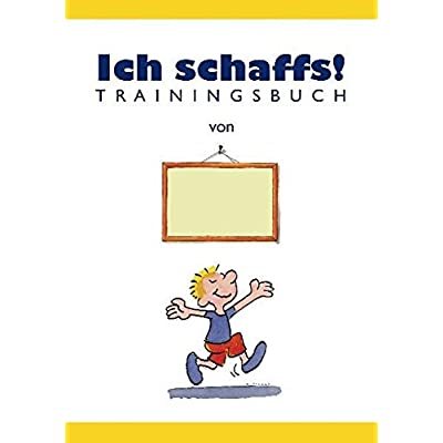 Ich Schaffs! - Trainingsbuch Fur Kinder PDF Download - SpasMeshulam