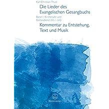 Die Lieder des Evangelischen Gesangbuchs, Band 1: Kirchenjahr und Gottesdienst (EG 1-269). Kommentar zu Entstehung, Text und Musik