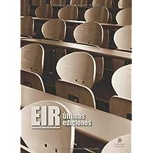 EIR. Enfermero Interno Residente: Últimas ediciones