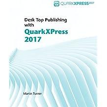 Desk Top Publishing with QuarkXPress 2017