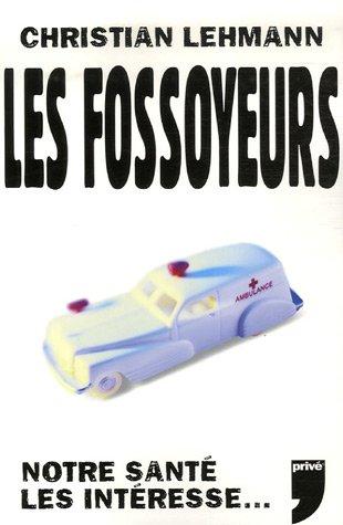 FOSSOYEURS