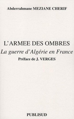 L'armée des ombres : La guerre d'Algérie en France