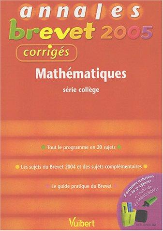 Mathématiques : Série collège, corrigés