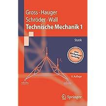 Technische Mechanik, Band 1: Statik (Springer-Lehrbuch)