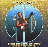 Songtexte von Kerry Livgren AD - Reconstructions (Reconstructed)