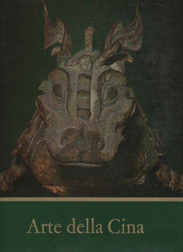 Arte della Cina. Bronzi, giada, sculture, ceramiche -