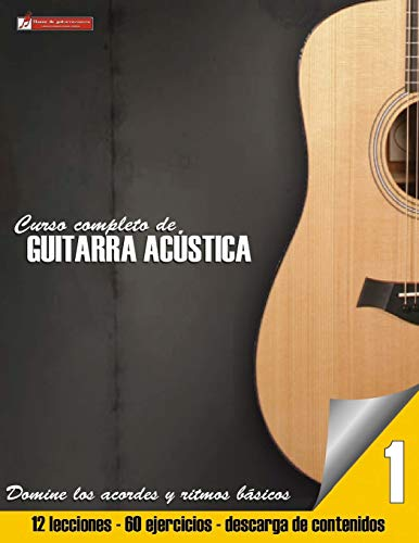 Curso completo de guitarra acustica (Curso completo de guitarra acústica, Band 1) (Curso De Guitarra)
