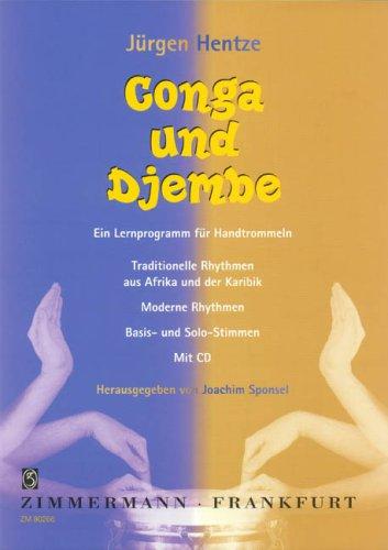 Conga und Djembe: Traditionelle Rhythmen aus Afrika und der Karibik, moderne Rhythmen