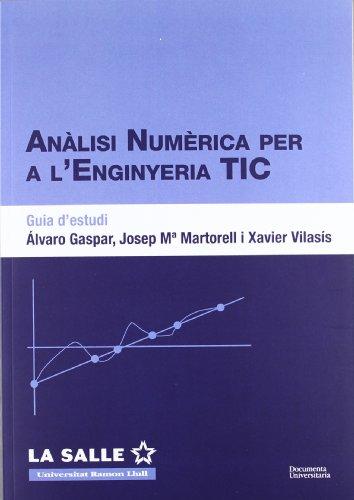 Anàlisi numèrica per a l'enginyeria TIC. Guia d'estudi (FUNITEC)