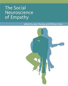 The Social Neuroscience of Empathy par [Decety, Jean, Ickes, William]