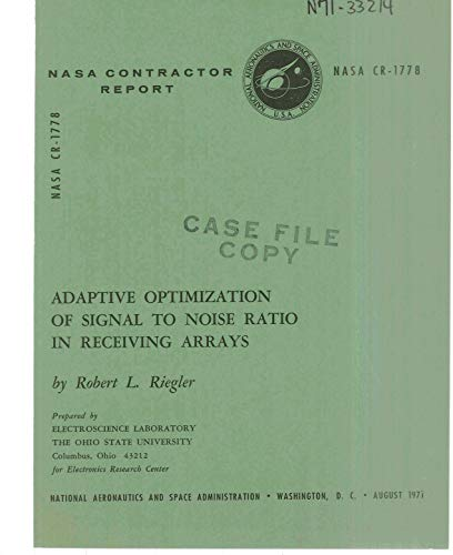Adaptive optimization of signal to noise ratio in receiving arrays (English Edition)