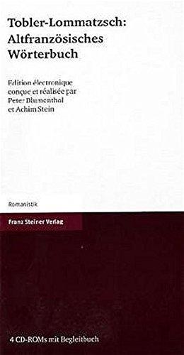 Altfranzösisches Wörterbuch, 4 CD-ROMs m. Begleitbuch