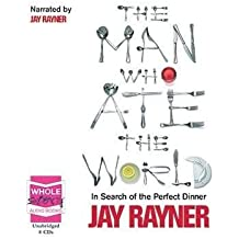 [(The Man Who Ate The World)] [ By (author) Jay Rayner, Read by Jay Rayner ] [December, 2008]