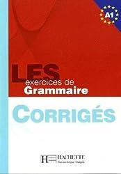 Les exercices de Grammaire Niveau A1. Corrigés