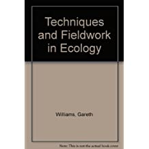 Techniques and Fieldwork in Ecology