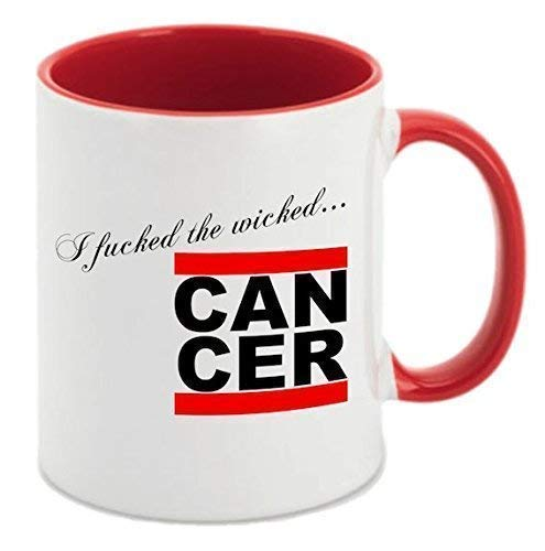 tasse I Fucked The Wicked Cancer Tasse Kaffee schwarz rot Tee Krebs (rot) ()