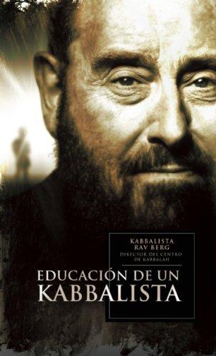 La educación de un Kabbalista por Rav Berg